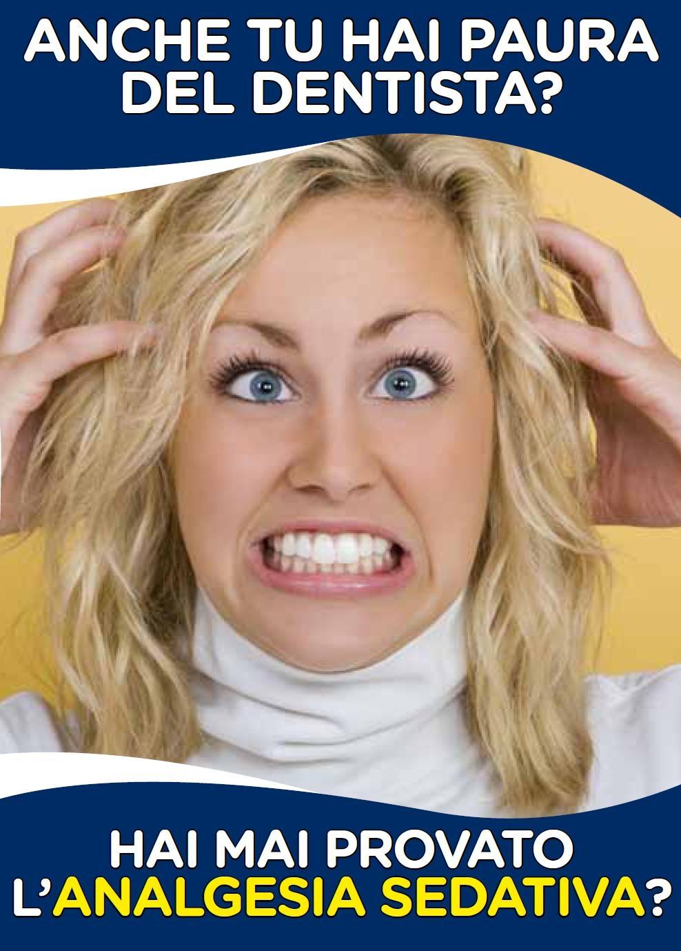 Analgesia sedativa: Perchè avere paura del dentista?